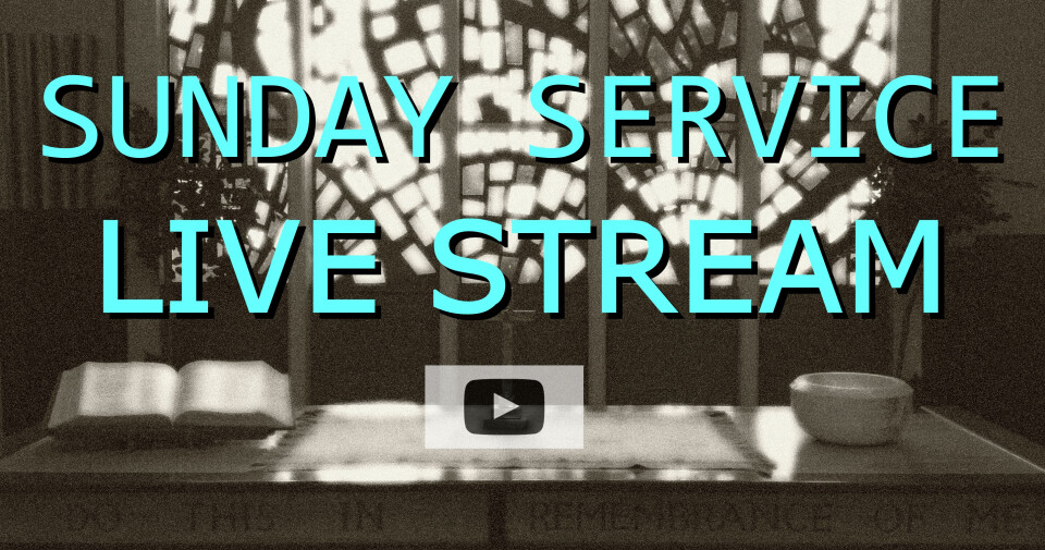 Sunday Worship Service Streaming Online